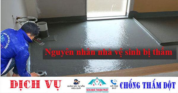 Nguyên nhân và cách khắc phục nhà vệ sinh bị thấm